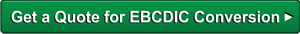 EBCDIC Conversion Services